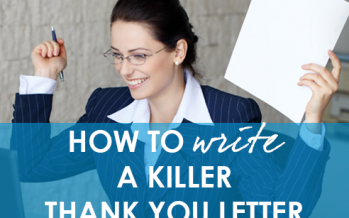 How to Craft a Killer Thank You Letter