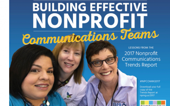 Building Effective Nonprofit Communications Teams (Infographic) #NPCOMM2017
